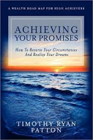 Achieving Your Promises by Timothy Ryan Patton