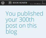 300th Post Book Heaven